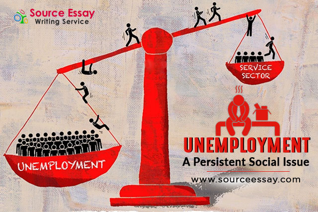 Unemployment A persistent social issues | Assignment help