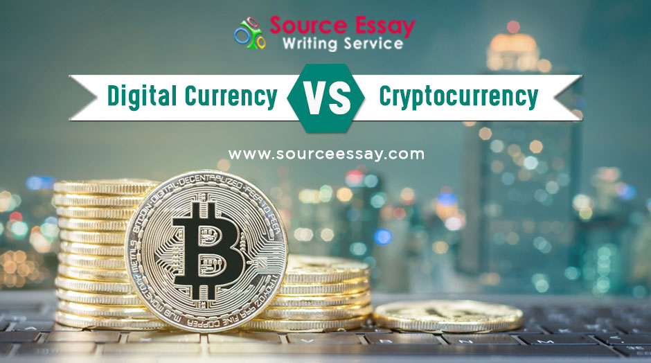 Digital currency vs Cryptocurrency