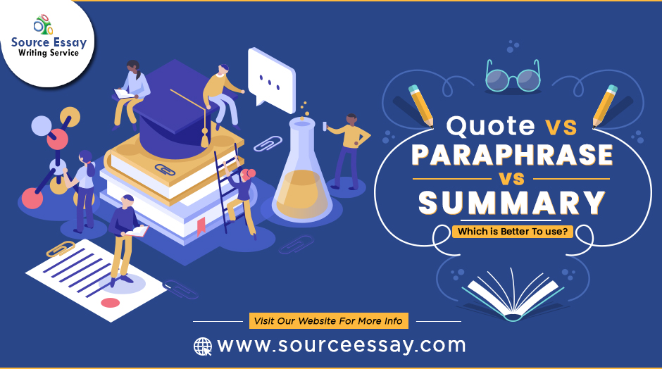 Quote Vs Paraphrase Vs Summary: Which Is Better?