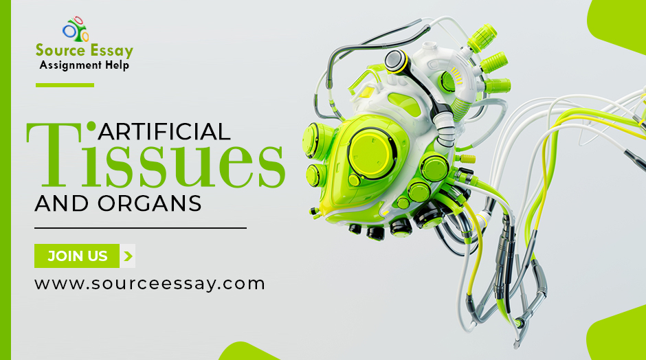 Artificial Tissues And Organs