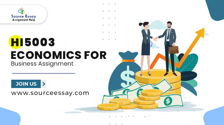 HI5003 Economics For Business Assignment Help