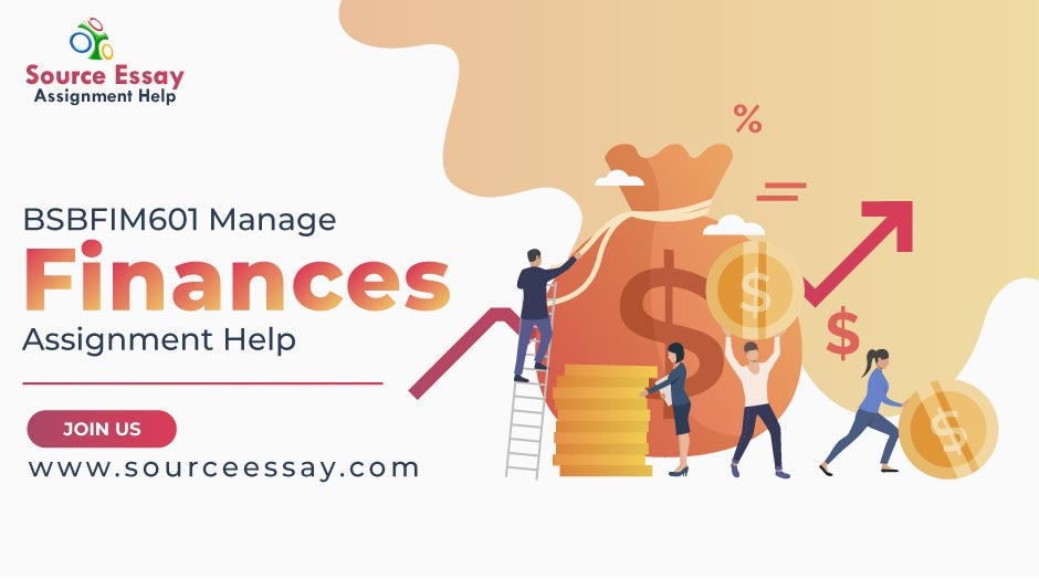 BSBFIM601 Manage Finances Assignment Help