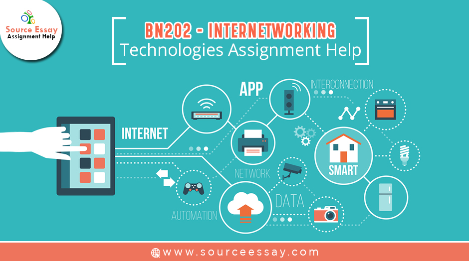 BN202 Internetworking Technologies Assignment help